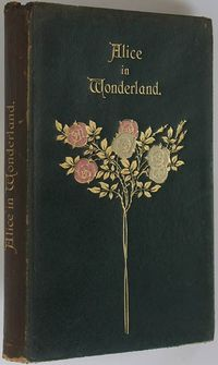There have been so many pretty book covers for Alice over the years. I like this one with the white-painted-red roses.