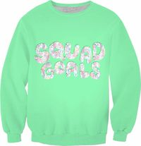 Squad Goals Sweatshirt $75.00