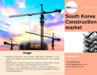 After suffering a downturn in 2018, how is the South Korean construction market planning to bounce back? Know the latest trends in the construction projects of South Korea.
