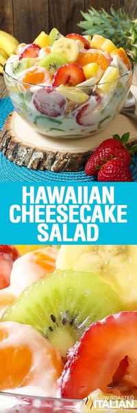 Hawaiian Cheesecake Salad comes together so simply with fresh tropical fruit and a rich and creamy cheesecake filling to create the most glorious fruit salad ev