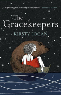 Book review: The Gracekeepers by Kirsty Logan