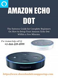 Here only for you good information about How to Download Alexa App For Amazon Echo Setup and Alexa Setup. Also, Alexa app for Amazon Dot Setup and free Alexa app for pc and etc. If you want to get all the information visit here www.downloadalexaappsetup.c...